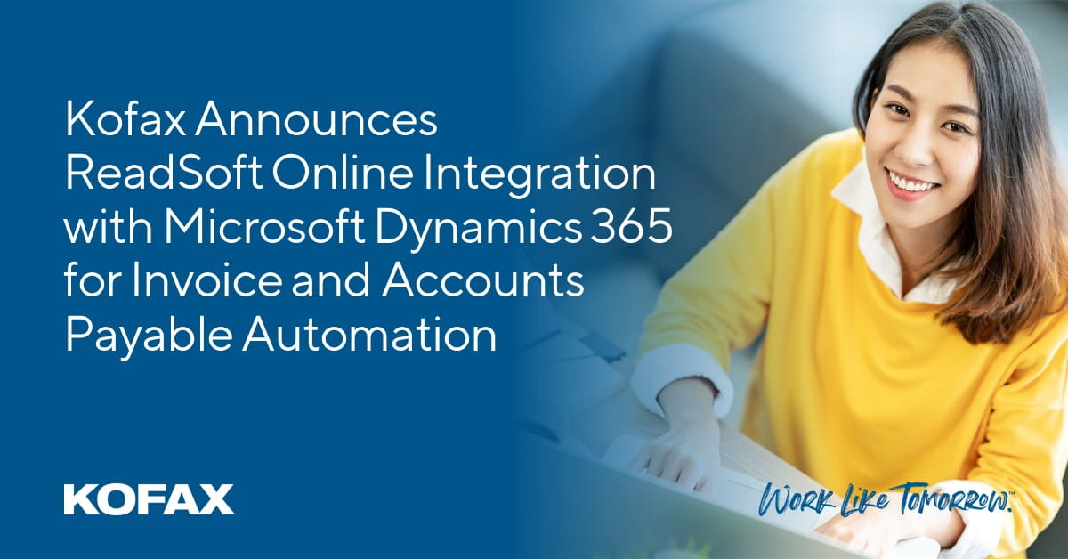 Kofax Announces ReadSoft Online Integration with Microsoft Dynamics 365 for Invoice and Accounts Payable Automation