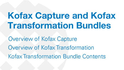 Kofax Capture and Transformation Bungles