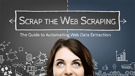 Scrap the Web Scraping: The Guide to Automating Web Data Extraction
