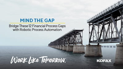 Mind the Gap: Bridge These 12 Financial Process Gaps with Robotic Process Automation