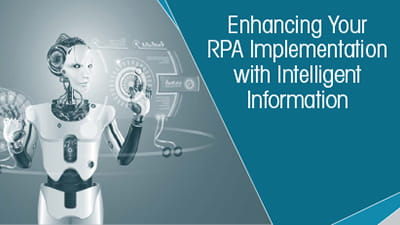 AIIM Emerging Technologies Report: Enhancing Your RPA Implementation with Intelligent Information