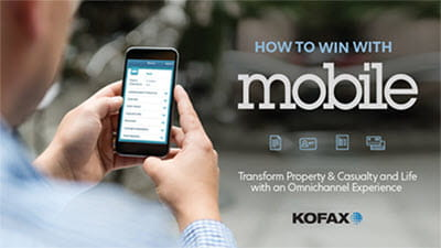 How to Win with Mobile: Transform Property & Casualty and Life with an Omnichannel Experience