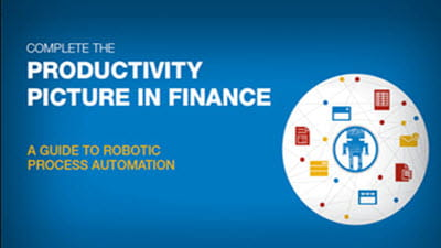 Complete the Productivity Picture in Finance: A Guide to Robotic Process Automation
