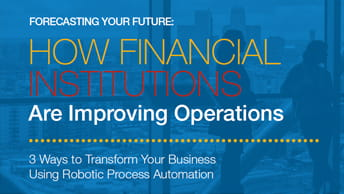 How Financial Institutions are Improving Operations