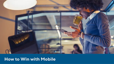 How to Win with Mobile: Transforming Your Bank with an Omnichannel Experience