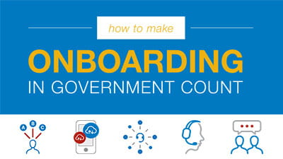 How to Make Onboarding in Government Count