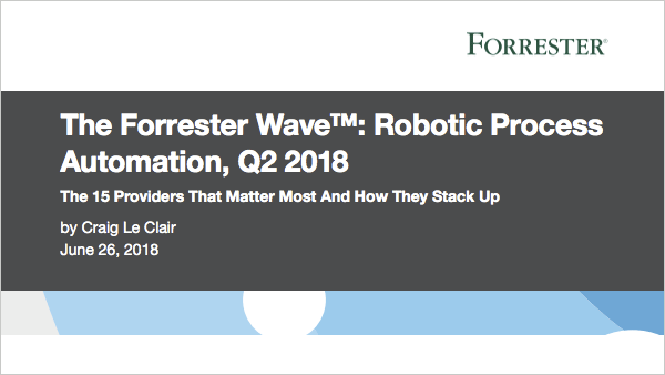 The Forrester Wave: Robotic Process Automation 2018