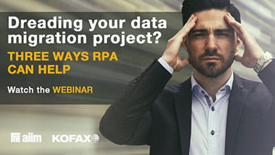 Webinar: Dreading Your Data Migration Project? 3 Ways Robotic Process Automation Can Help
