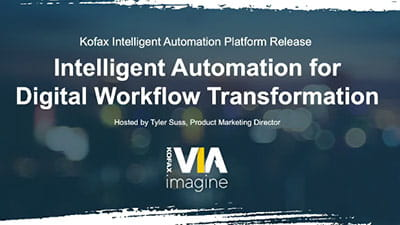 Kofax VIA Imagine: Intelligent Automation for Digital Workflow Transformation