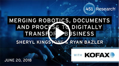 451 Research Webinar: RPA and Cognitive Document Automation fuel Digital Transformation