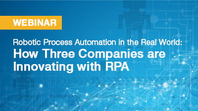 Robotic Process Automation in the Real World