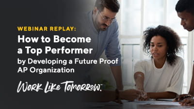 How to Become a Top Performer by developing a Future Proof AP Organization