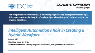 IDC White Paper: Intelligent Automation's Role in Creating a Hybrid Workforce