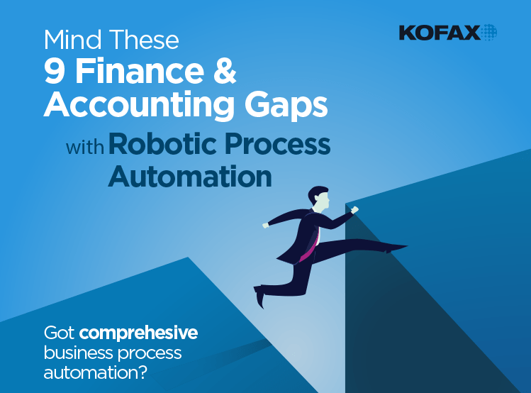 Mind These 9 Finance & Accounting Gaps with Robotic Process Automation