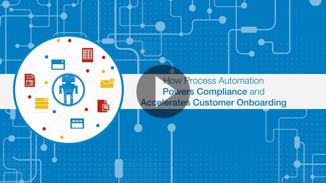 Power Better Compliance and Better Onboarding with RPA